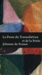 La Prose du Transsibérien et de la petite Jehanne de France - Blaise Cendrars, Timothy Young