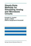 Steady-State Methods for Simulating Analog and Microwave Circuits - Kenneth S. Kundert, Jacob K. White, Alberto L. Sangiovanni-Vincentelli