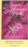 Angelic Messenger Cards: A Divination System for Self-Discovery - Meredith L. Young-Sowers, Carol Duke