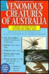 Venomous Creatures of Australia: A Field Guide with Notes on First Aid - Struan K. Sutherland
