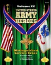 United States Army Heroes - Volume IX: Distinguished Service Cross - Korea - C. Douglas Sterner