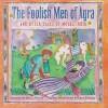 The Foolish Men of Agra - Rina Singh, Farida Zaman