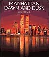 Manhattan Dawn and Dusk - Jon Ortner