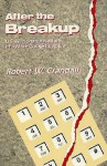 After the Breakup: U.S. Telecommunications in a More Competitive Era - Robert W. Crandall