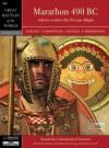 Marathon 490 B.C: Athens Crushes the Persian Might (Great Battles of The World Series 7002) - Dimitris Belezos, Nikos Giannopoulos, Kyriakos Grigoropoulos, Ioannis Kotoulas