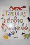 Fabula De Esopo Y Samaniego (Spanish Edition) - Susaeta