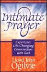 Intimate Prayer - Lloyd John Ogilvie