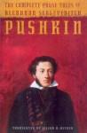 The Complete Prose Tales of Alexandr Sergeyevitch Pushkin - Alexander Pushkin