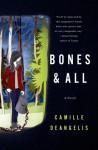 Bones & All - Camille DeAngelis