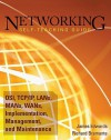Networking Self-Teaching Guide: OSI, TCP/IP, LANs, MANs, WANs, Implementation, Management, and Maintenance - James Edwards, Richard Bramante