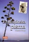 Dalmatinska Pisma - Miljenko Smoje