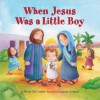 When Jesus Was a Little Boy - Margi McCombs, Janet Samuel
