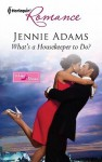 What's a Housekeeper to Do? - Jennie Adams