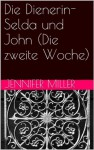 Die Dienerin- TEIL 3 (German Edition) - Jennifer Miller