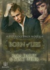 Born of Lies (Red Ridge Pack #0.5) - Sara Dailey, Staci Weber