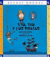 Tito, Teo y los Piratas = Tim, Ted and the Pirates - Ian Whybrow, Russell Ayto