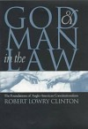 God & Man in the Law - Christopher P. Manfredi
