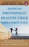 Raising an Emotionally Healthy - Chris Rojek, Rauch