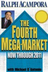 Fourth Mega-Market - Ralph Acampora, Michael D'Antonio