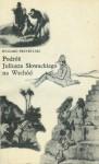 Podróż Juliusza Słowackiego na Wschód - Ryszard Przybylski