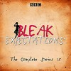 Bleak Expectations: The Complete BBC Radio 4 Series - Macmillan Digital Audio, Raquel Cassidy, Anthony Head, Mark Evans, Celia Imrie, Jane Asher, Geoffrey Whitehead, Richard Johnson, David Mitchell