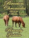 Brocton Chronicles III [More of Mattie Danvers] - Brandy Golden