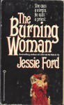 The Burning Woman - Jessie Ford