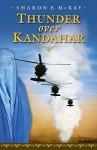 Thunder Over Kandahar - Sharon E. McKay, Rafal Gerszak
