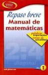 Repaso Breve Manual de Matematicas Libro 1: Palabras Importantes Temas de Actualidad - Glencoe/McGraw-Hill