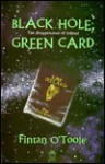 Black Hole, Green Card - Fintan O'Toole