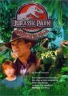 Prey (Jurassic Park Adventures, 2) - Troy Denning, Alexander Payne, Jim Taylor