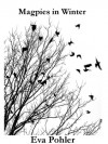 Magpies in Winter - Eva Pohler