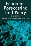 Economic Forecasting and Policy - Bruno Tissot, Nicolas Carnot, Vincent, Dr Koen