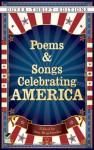Poems and Songs Celebrating America - Ann Braybrooks