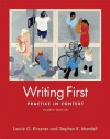Writing First Brief: Practice in Context - Laurie G. Kirszner, Stephen Mandell, Stephen R. Mandell
