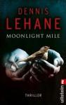 Moonlight mile - Dennis Lehane, Andrea Fischer