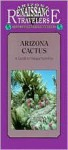 Arizona Cactus: A Guide to Unique Varieties - Deborahann Smith