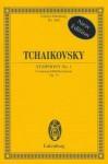 Symphony No. 1 in G Minor, Op. 13 Winter Reveries: Study Score - Peter I. Tschaikowsky, Pyotr Ilyich Tchaikovsky