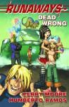 Runaways: Dead Wrong - Terry Moore, Humberto Ramos