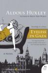 Eyeless in Gaza - Aldous Huxley