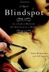 Blindspot - Jane Kamensky, Jill Lepore