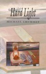 Hard Light - Michael Crummey