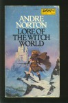 Lore of the Witch World - Andre Norton