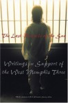 The Last Pentacle of the Sun: Writings in Support of the West Memphis 3 - Brett Alexander Savory, Clive Barker, M.W. Anderson, Michael Nava
