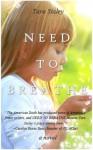 Need to Breathe - Tara Staley
