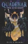 Quadehar The Sorcerer (Book Of The Stars) - Erik L'Homme, Ros Schwartz