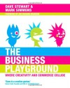 The Business Playground: Where Creativity and Commerce Collide - Dave Stewart, Mark Simmons