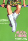 Alice, I Think - Susan Juby