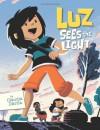 Luz Sees the Light - Claudia Davila