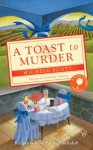 A Toast to Murder - Michele Scott
